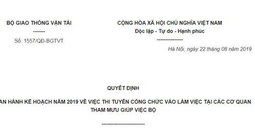 Quyết Định 1557/QĐ-BGTVT 2019 kế hoạch thi tuyển công chức Bộ Giao thông Vận tải năm 2019