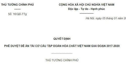 Quyết Định 16/QĐ-TTg năm 2018 về Đề án tái cơ cấu Tập đoàn Hóa chất Việt Nam giai đoạn 2017-2020