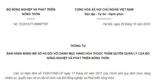 Thông Tư 15/2018/TT-BNNPTNT Bảng mã số HS với hàng hóa thuộc quyền quản lý của Bộ NNPTNT
