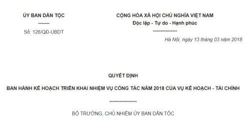 Quyết định 126/QĐ-UBDT Kế hoạch triển khai nhiệm vụ công tác năm 2018 của Vụ Kế hoạch – Tài chính