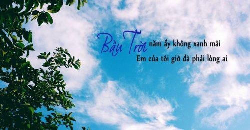 Những câu nói hay về bầu trời trong xanh, tươi đẹp, đầy ước mơ